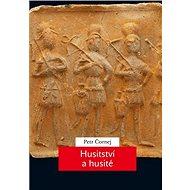 Husitství a husité - Elektronická kniha