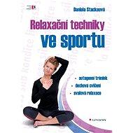 Relaxační techniky ve sportu - Elektronická kniha