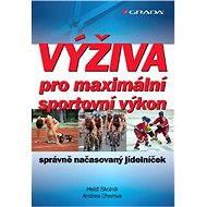 Výživa pro maximální sportovní výkon - Elektronická kniha