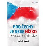 Pro Čechy je nebe nízko - E-kniha
