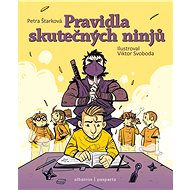 Pravidla skutečných ninjů - Petra Štarková, 104 stran