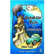 Detektív Kvik a mrazivá veštba - Elektronická kniha