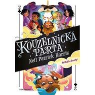 Kouzelnická parta – Příběh druhý - Neil Patrick Harris, 288 stran