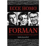 Ecce homo Forman - Elektronická kniha