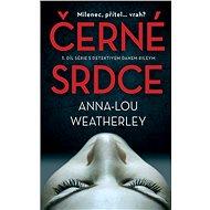 Černé srdce - Anna-Lou Weatherley, 244 stran