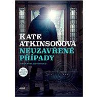 Neuzavřené případy - Kate Atkinsonová, 248 stran