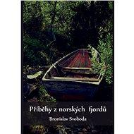 Příběhy z norských fjordů - Elektronická kniha