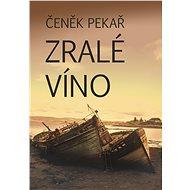 Zralé víno - Elektronická kniha