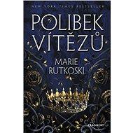 Polibek vítězů - Marie Rutkoski, 480 stran