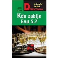 Kdo zabije Evu S.? - Elektronická kniha