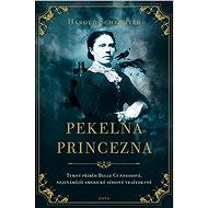 Pekelná princezna - Harold Schechter, 344 stran