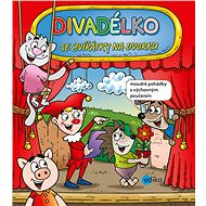 Divadélko se zvířátky na dvorku - Romana Suchá, 88 stran