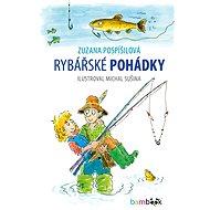 Rybářské pohádky - Zuzana Pospíšilová, 104 stran