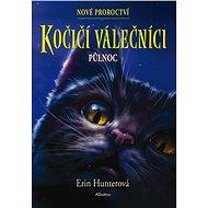 Kočičí válečníci: Nové proroctví (1) - Půlnoc - Elektronická kniha