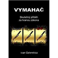 Vymahač - Elektronická kniha