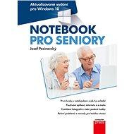 Notebook pro seniory: Aktualizované vydání pro Windows 10 - Elektronická kniha