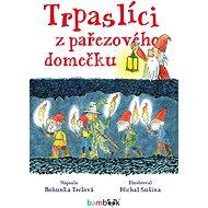 Trpaslíci z pařezového domečku - Michal Sušina, 104 stran