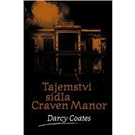 Tajemství sídla Craven Manor - Elektronická kniha