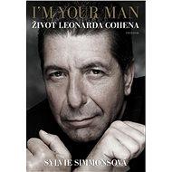 I'm Your Man: Život Leonarda Cohena - Elektronická kniha