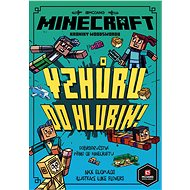 Minecraft Kroniky Woodswordu 3 - Vzhůru do hlubin - kolektiv, 144 stran