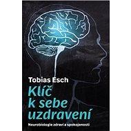 Klíč k sebeuzdravení - Elektronická kniha
