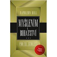 Myšlením k bohatství pro 21. století - Napoleon Hill, 368 stran