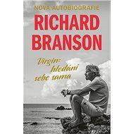 Virgin: Hledání sebe sama - Richard Branson, 560 stran