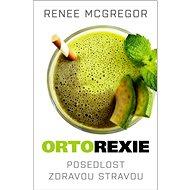 Ortorexie - Elektronická kniha