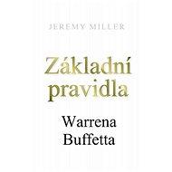 Základní pravidla Warrena Buffetta - Elektronická kniha