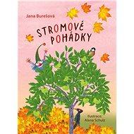 Stromové pohádky - Jana Burešová, 80 stran