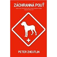 Záchranná pouť - Peter Zheutlin, 224 stran