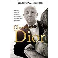 Christian Dior - Francois-Olivier Rousseau, 296 stran