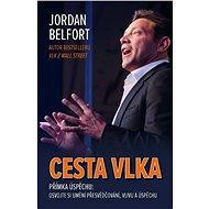 Cesta vlka - Jordan Belfort, 312 stran