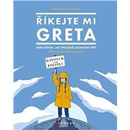 Říkejte mi Greta - Elektronická kniha