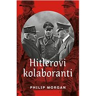 Hitlerovi kolaboranti - Elektronická kniha