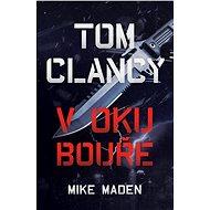 Tom Clancy: V oku bouře - Elektronická kniha