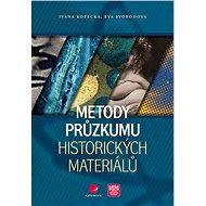 Metody průzkumu historických materiálů - Eva Svobodová, 96 stran