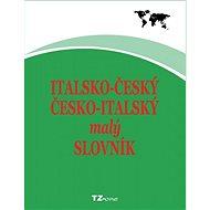 Italsko-český/ česko-italský malý slovník - Elektronická kniha