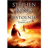 Pistolník - Temná věž I - Stephen King, 200 stran
