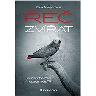 Řeč zvířat - Eva Meijerová, 144 stran