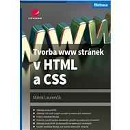 Tvorba www stránek v HTML a CSS - Elektronická kniha
