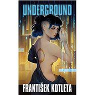 Underground - E-kniha
