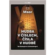 Hudba v číslech, čísla v hudbě - Eli Maor, 184 stran