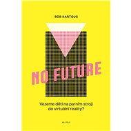 No Future - Elektronická kniha