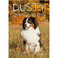 Dusty 1: Priatelia na celý život - Elektronická kniha