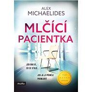 Mlčící pacientka - Elektronická kniha