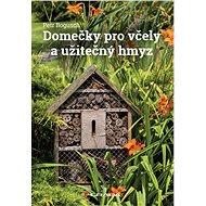 Domečky pro včely a užitečný hmyz - Elektronická kniha