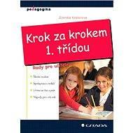 Krok za krokem 1. třídou - Zdenka Kreislová