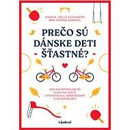 Prečo sú dánske deti šťastné? - Elektronická kniha