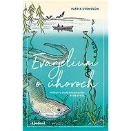 Evanjelium o úhoroch - Elektronická kniha
